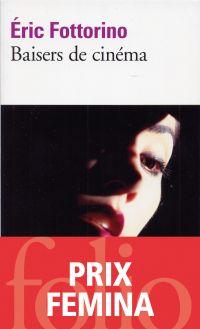 Baisers de cinéma | Fottorino, Eric (1960-....). Auteur