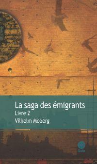 La saga des émigrants - Liv...