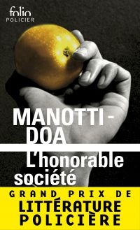L'honorable société | Manotti, Dominique (1942-....). Auteur