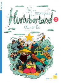Les chroniques d'Hurluberland. Volume 2