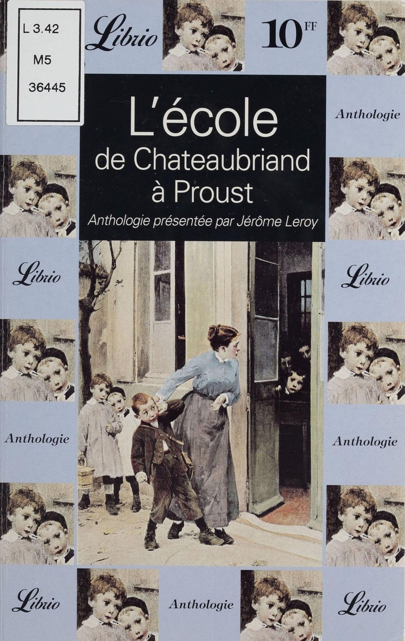 L'École : de Chateaubriand ...