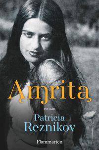 Amrita | Reznikov, Patricia (1962-....). Auteur