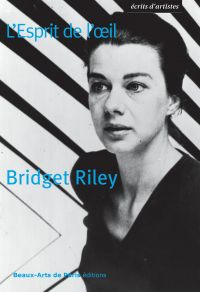 Bridget Riley, L'Esprit de ...