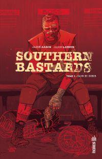 Southern Bastards  - Tome 2