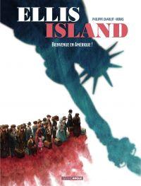Ellis Island - Tome 1 - Bie...