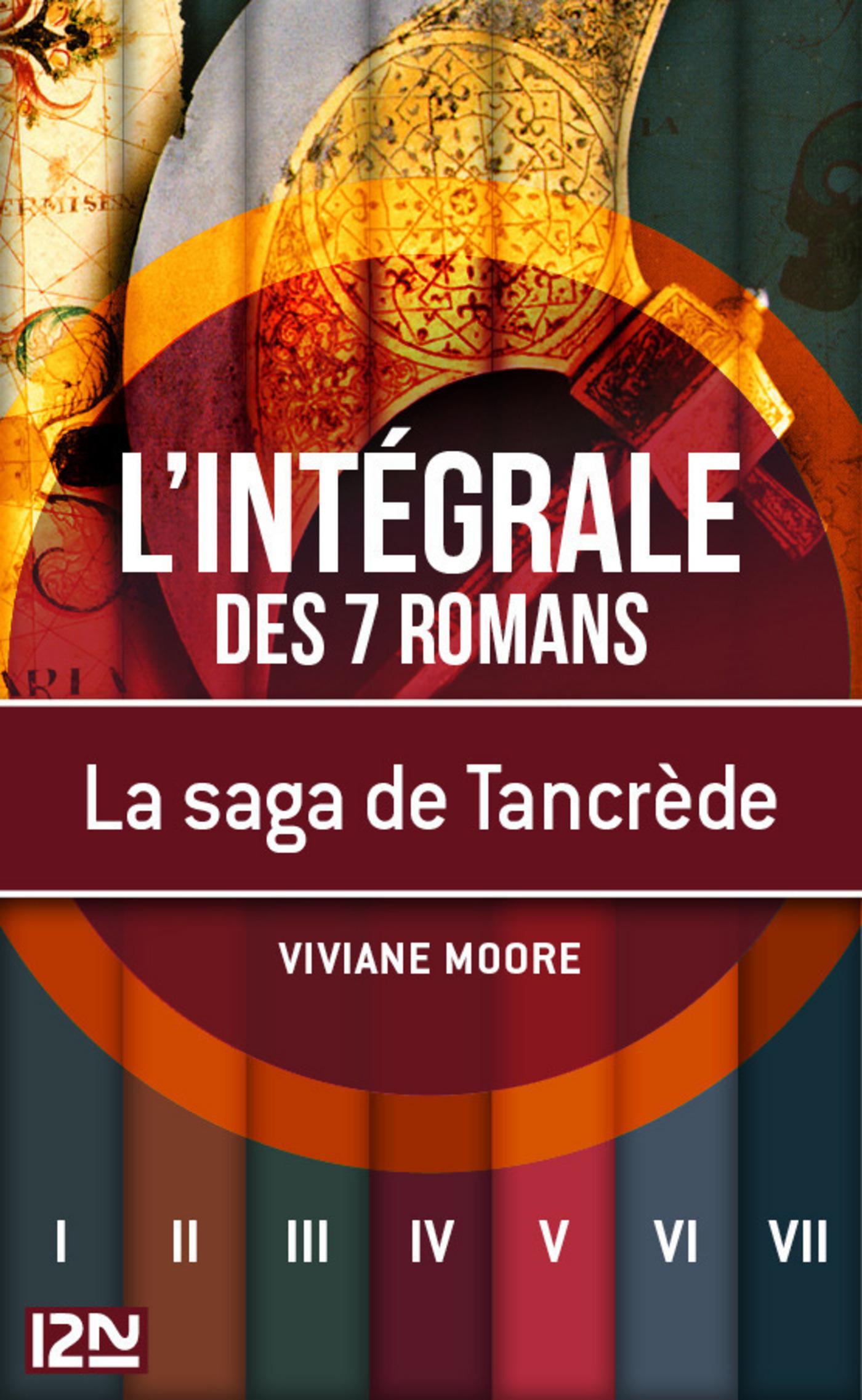 La saga de Tancrède le Normand - intégrale | MOORE, Viviane