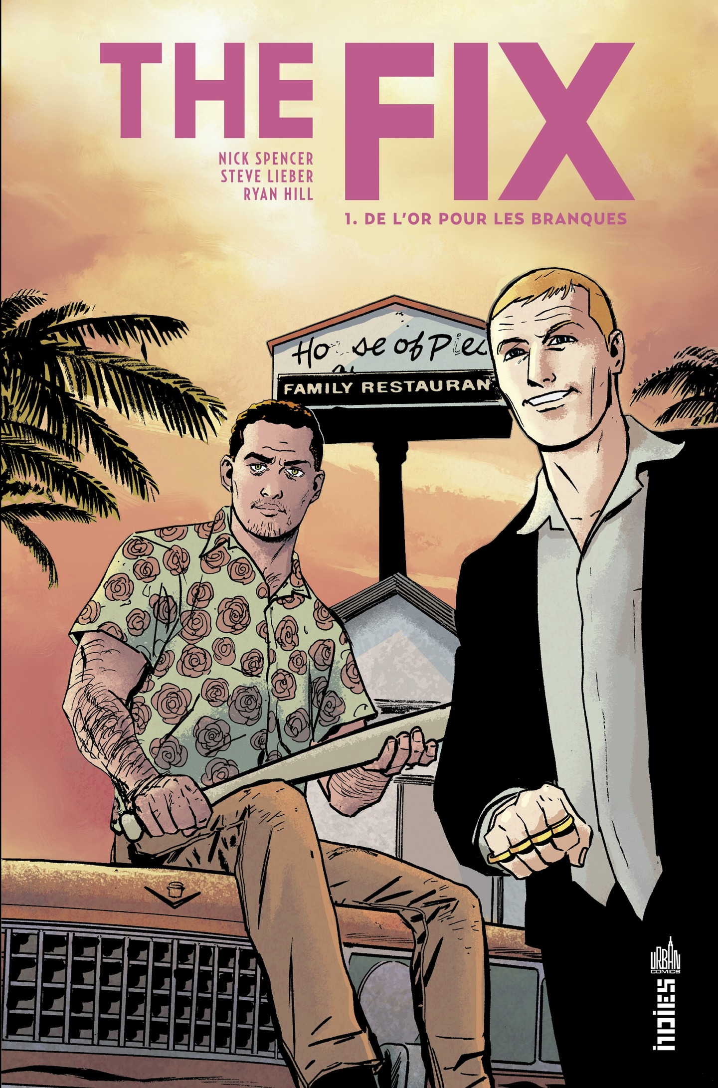The Fix Tome 1