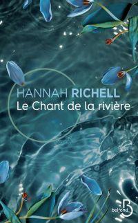 Le Chant de la rivière | Richell, Hannah. Auteur