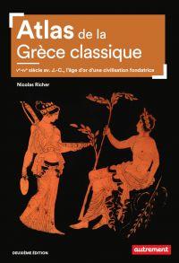 Atlas de la Grèce classique...