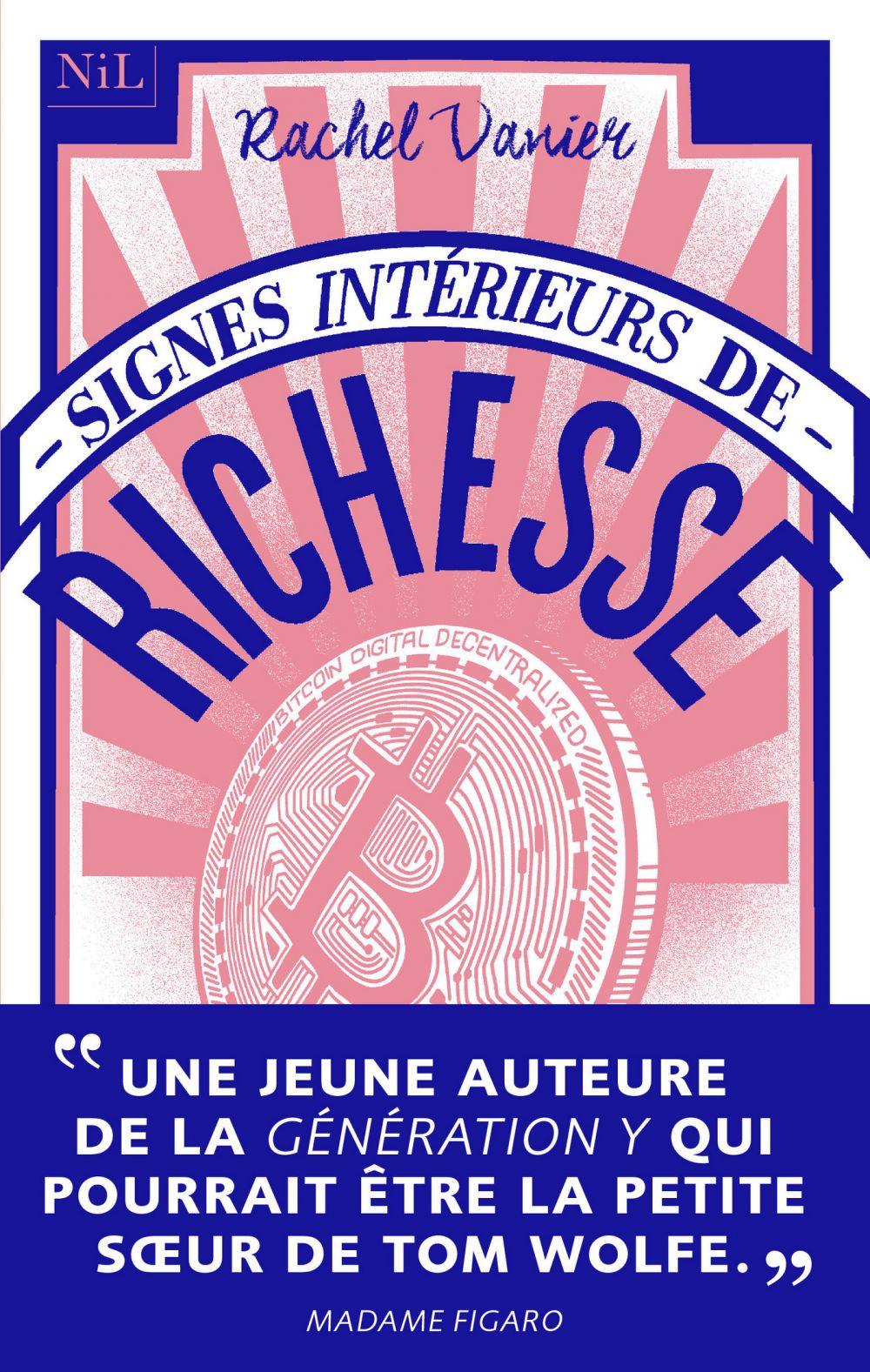 Signes intérieurs de richesse | VANIER, Rachel. Auteur