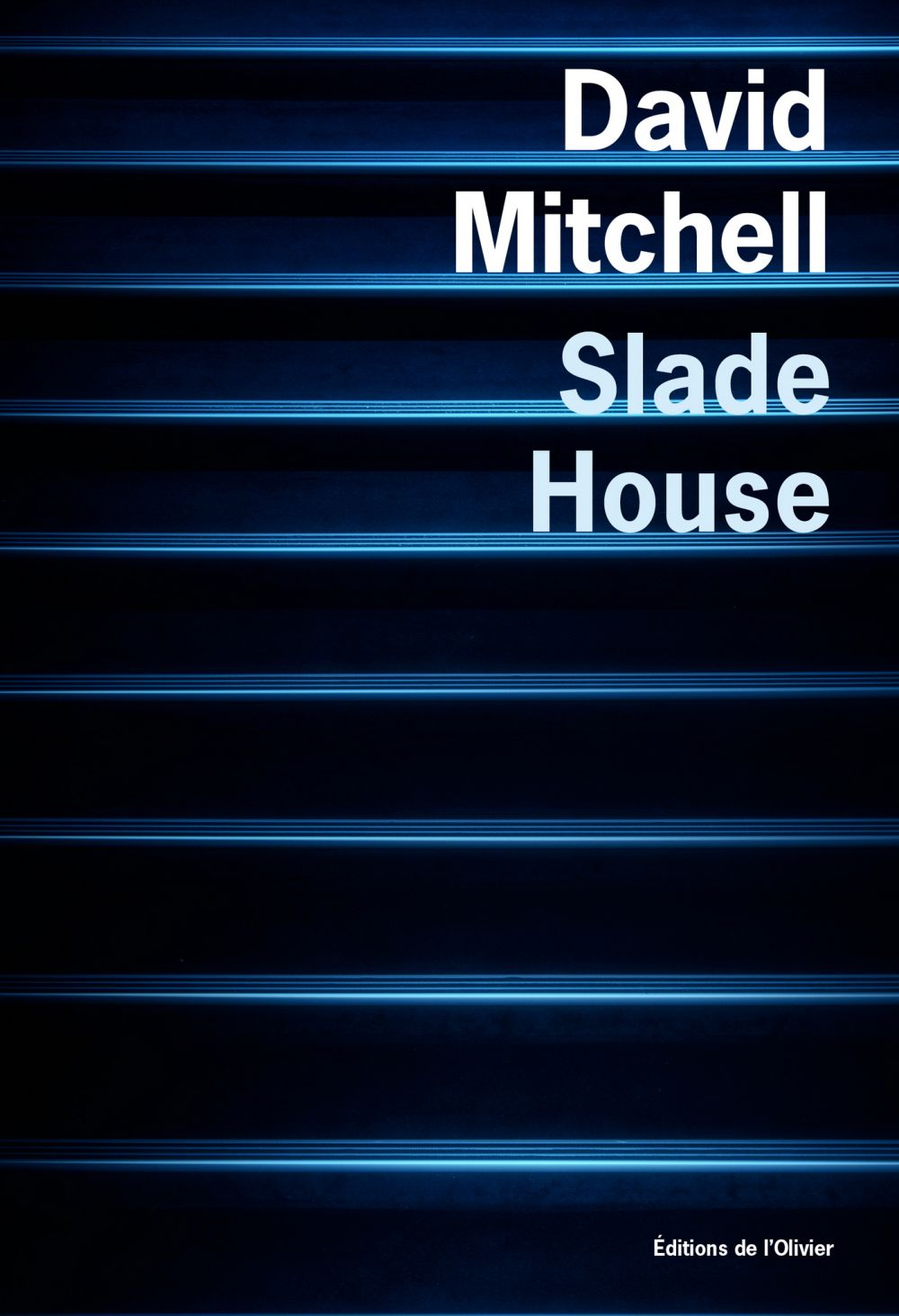 Slade House | Mitchell, David. Auteur
