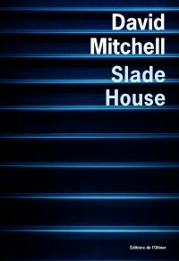 Slade House | Mitchell, David. Auteur