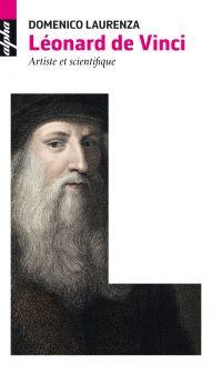 Léonard de Vinci | Laurenza, Domenico (1963-....). Auteur