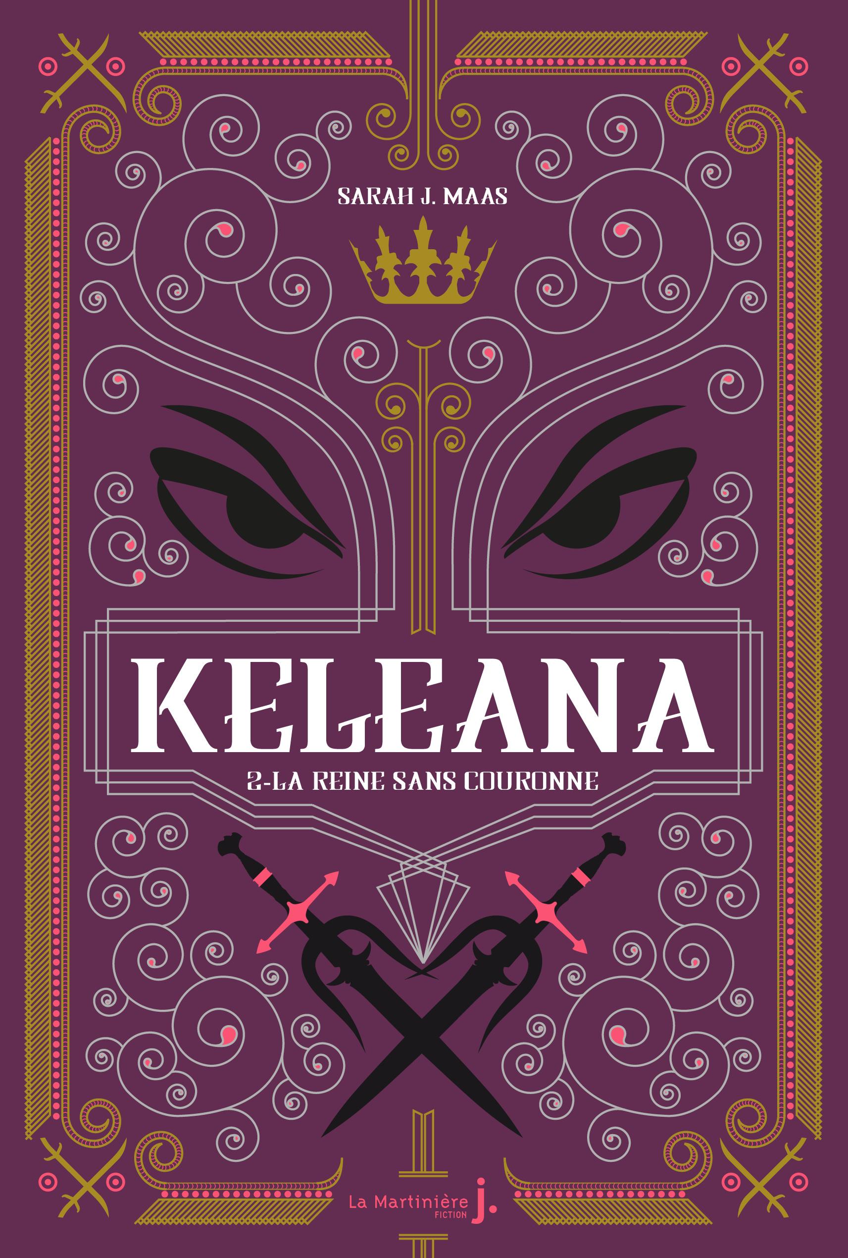Keleana, tome 2 La Reine sans Couronne