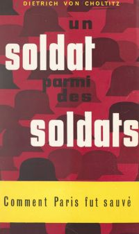 Un soldat parmi des soldats