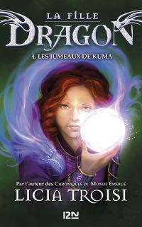 La fille Dragon - tome 4 | TROISI, Licia. Auteur