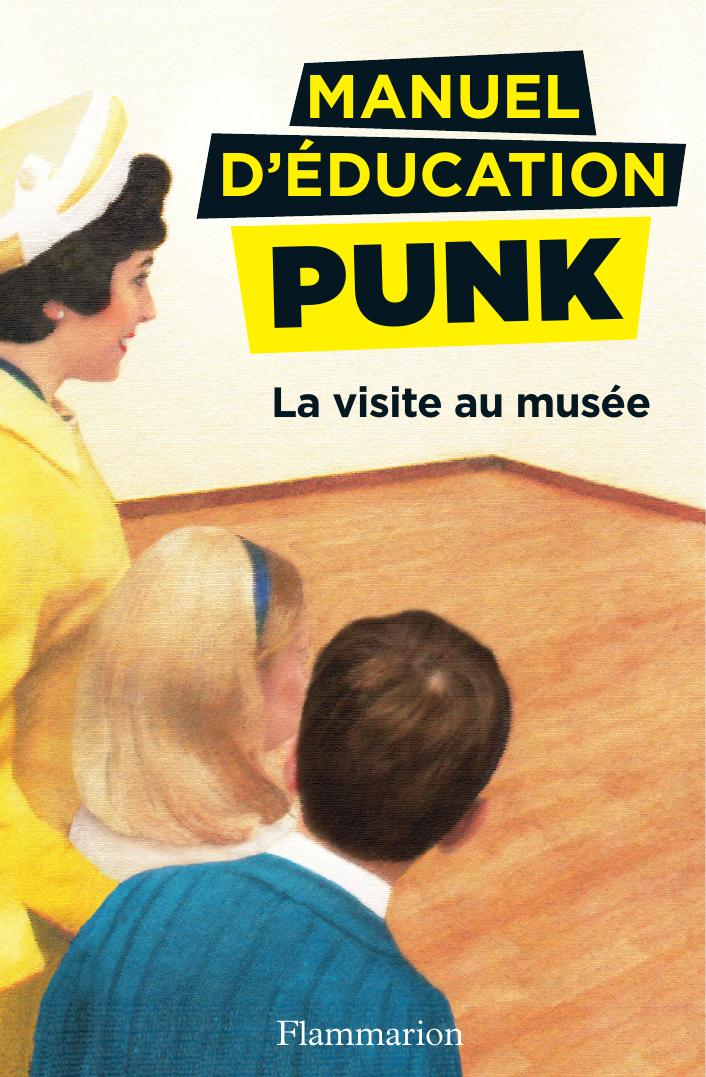 Manuel d'éducation punk (To...