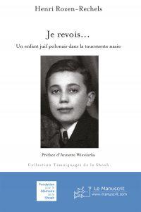 Je revois… Un enfant juif p...