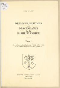 Origines, histoire et desce...