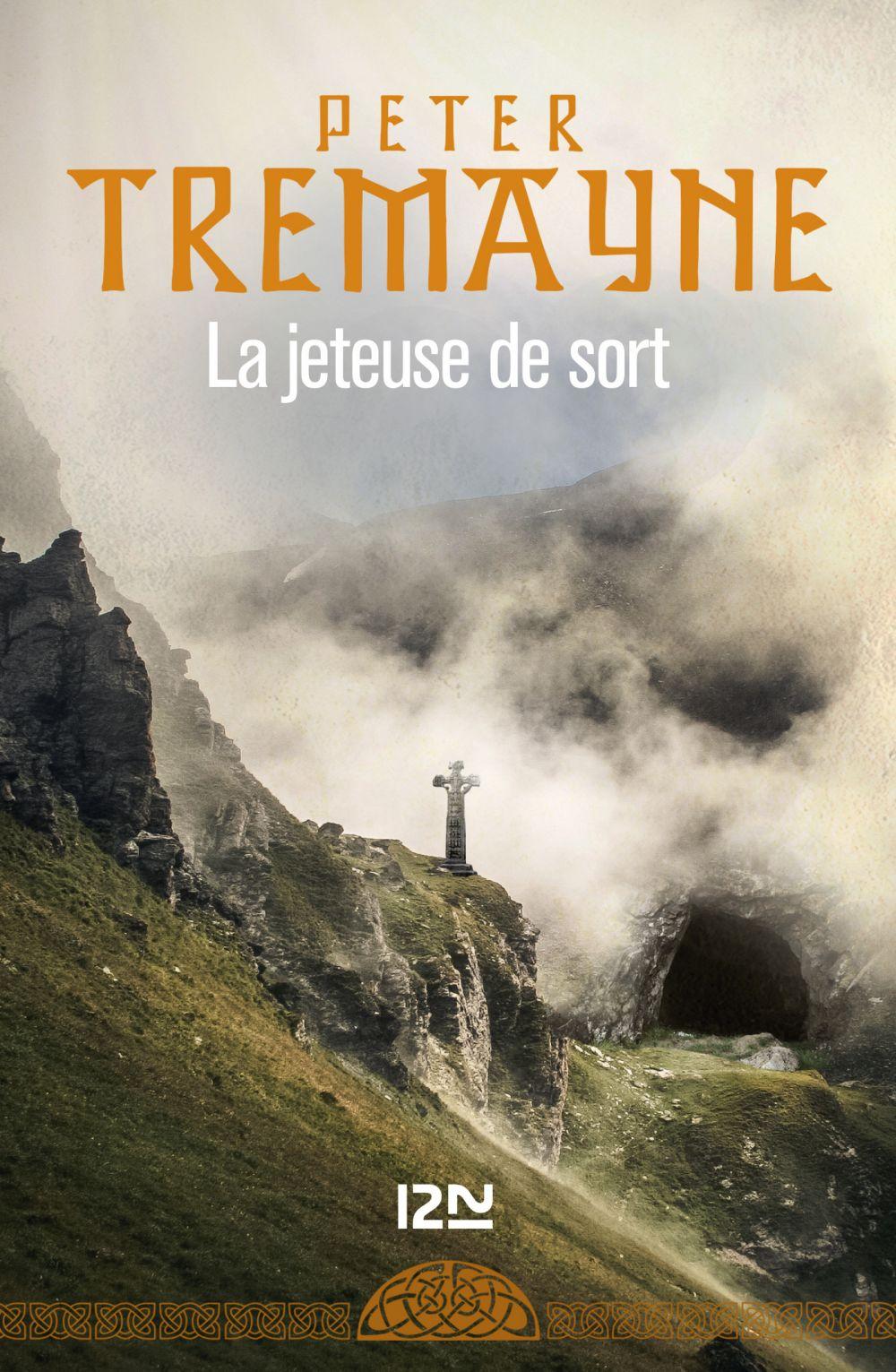 La Jeteuse de sort | Tremayne, Peter (1943-....). Auteur
