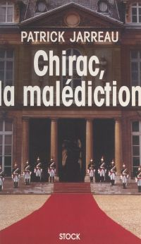 Chirac, la malédiction