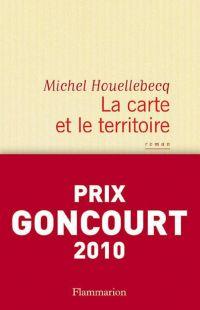 La carte et le territoire | Houellebecq, Michel. Auteur