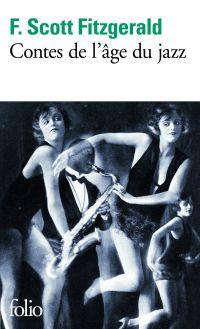 Contes de l'âge du jazz | Fitzgerald, Francis Scott (1896-1940). Auteur