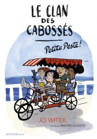 Le clan des Cabossés - T1 Petite Peste | Witek, Jo