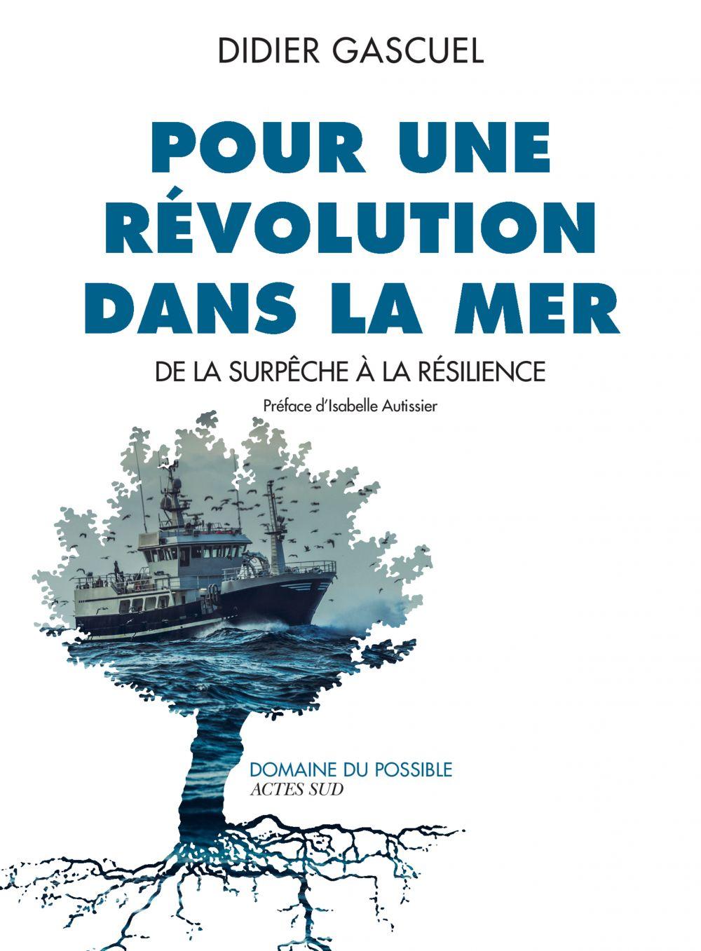 Pour une révolution dans la mer |