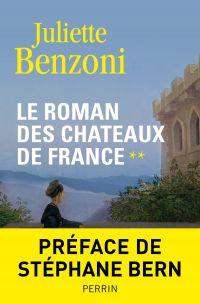 Le roman des châteaux de France - Tome 2