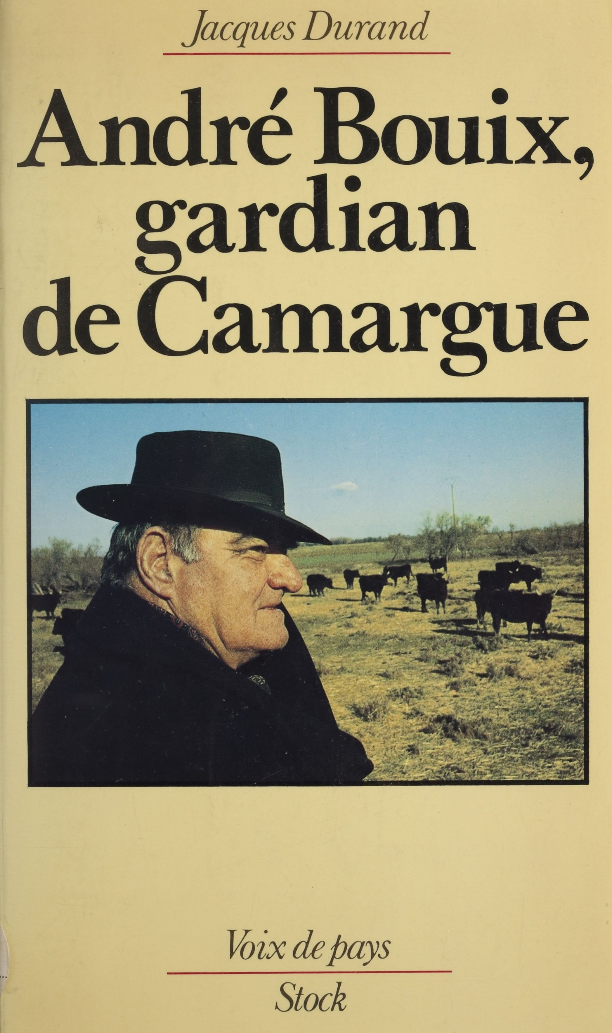 André Bouix : gardian de Camargue