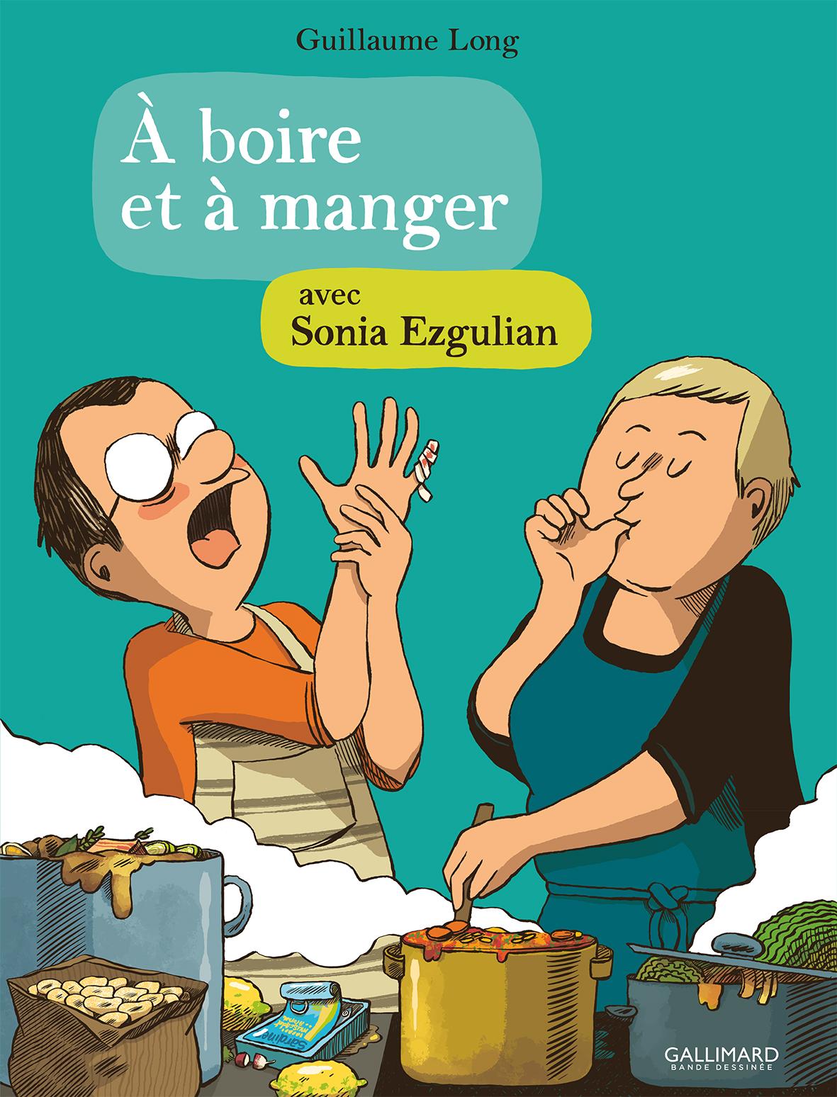 À boire et à manger avec Sonia Ezgulian