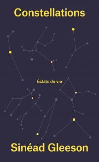 Constellations | Gleeson, Sinéad. Auteur