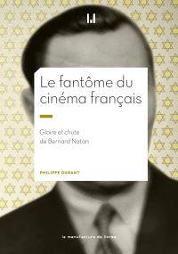 Le fantôme du cinéma français | Durant, Philippe. Auteur