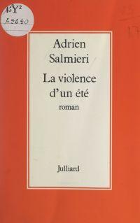 La violence d'un été