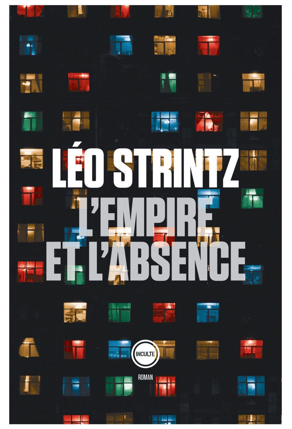 L'empire et l'absence | Strintz, Léo. Auteur