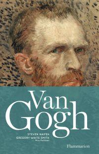Van Gogh | Naifeh, Steven (1952-....). Auteur