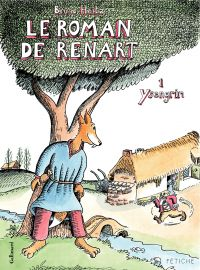 Le Roman de Renart (Tome 1)...