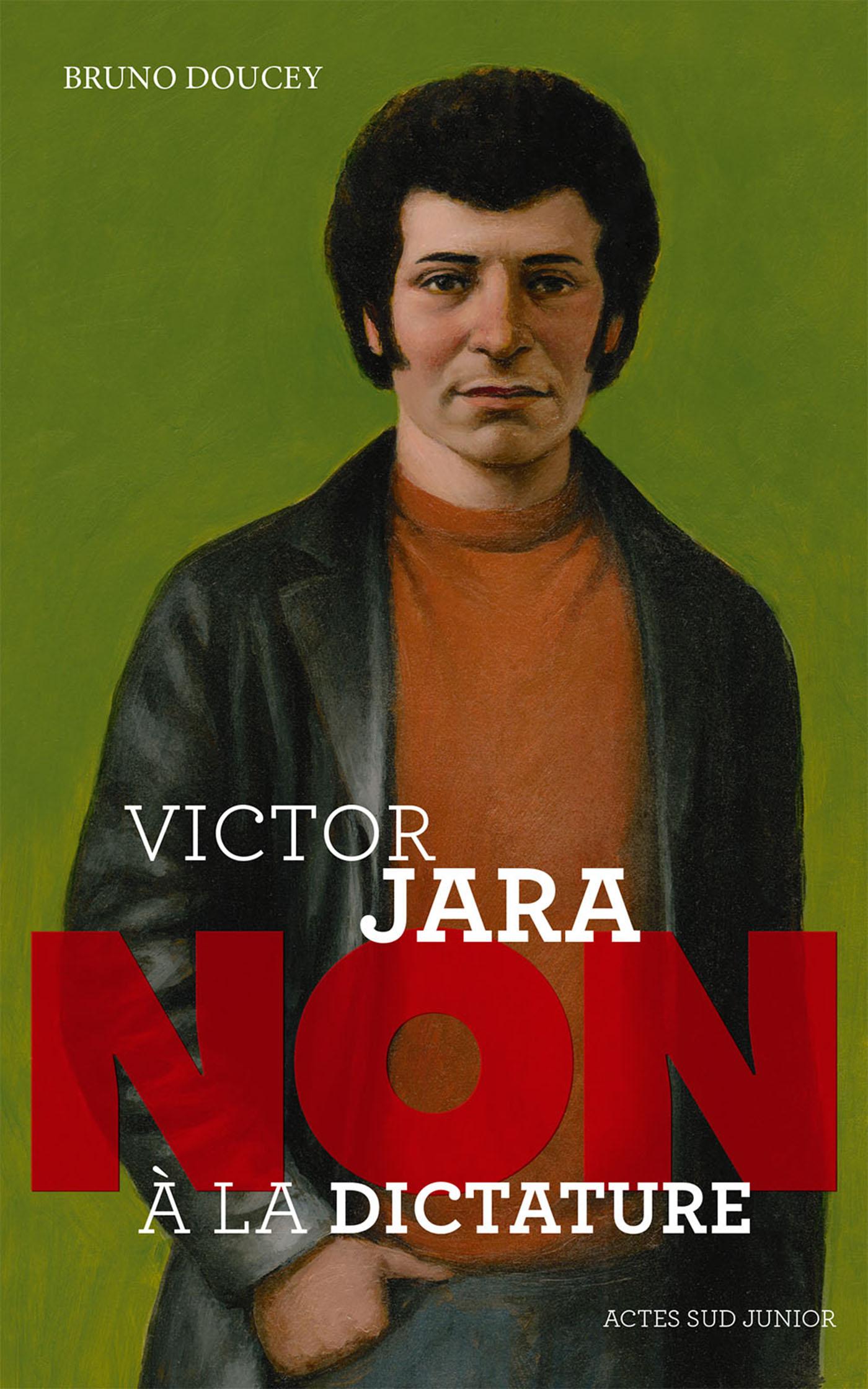 """Victor Jara : """"Non à la dic..."""
