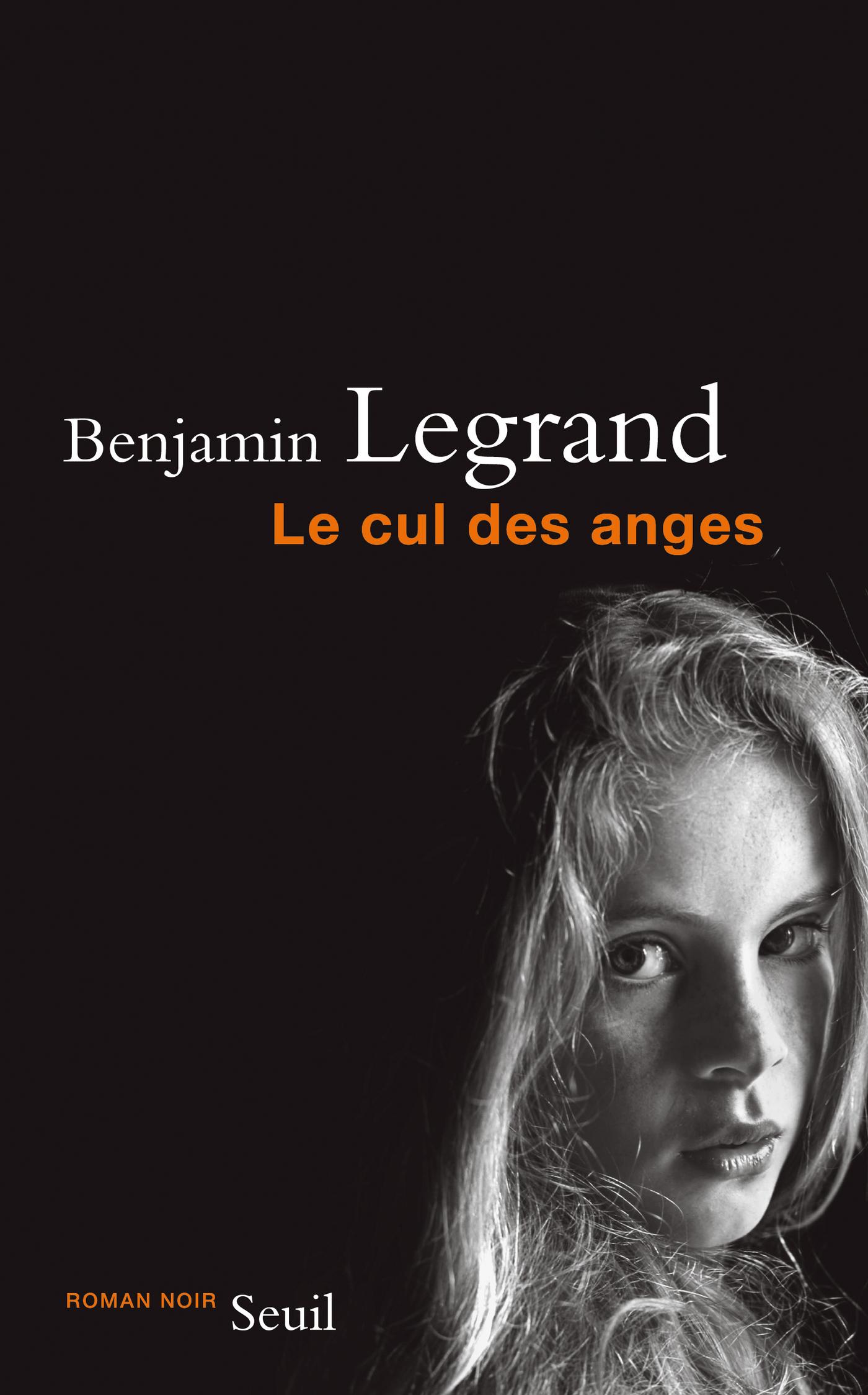 Le Cul des anges | Legrand, Benjamin