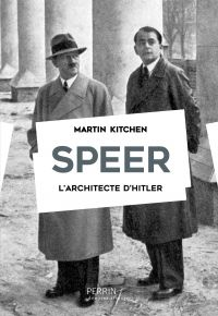 Speer : l'architecte d'Hitler