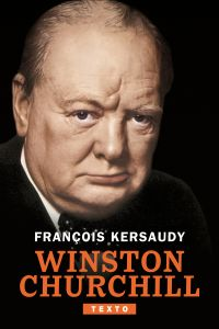Winston Churchill | Kersaudy, François. Auteur