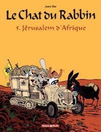 Le Chat du Rabbin – tome 5 – Jérusalem d'Afrique | Sfar, Joann