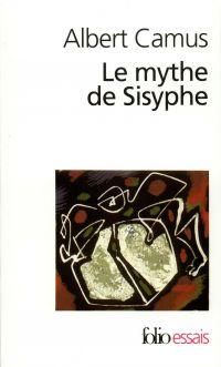 Le mythe de Sisyphe. Essai sur l'absurde | Camus, Albert (1913-1960). Auteur